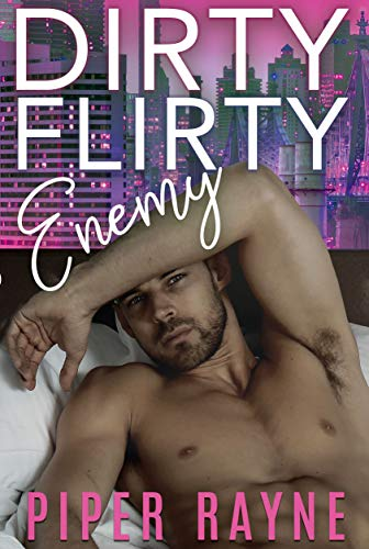Dirty Flirty Enemy (White Collar Brothers Book 2)  Piper Rayne