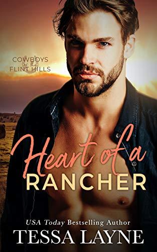 Prairie Bliss: Cowboys of the Flint Hills  Tessa Layne