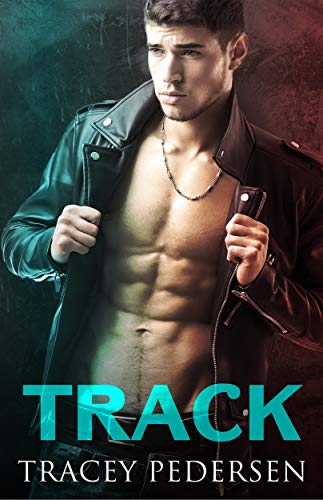 Track (Secure My Heart Book 1) Tracey Pedersen