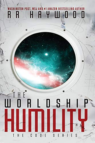 The Worldship Humility (The Code Book 1)  RR Haywood