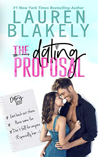 The Dating Proposal (Caught Up in Love: The Swoony New Reboot of the Contemporary Romance Series Book 2)  Lauren Blakely