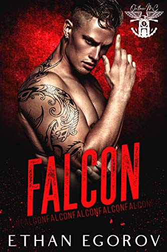 Falcon (Outlaw MC Book 3)  Ethan Egorov