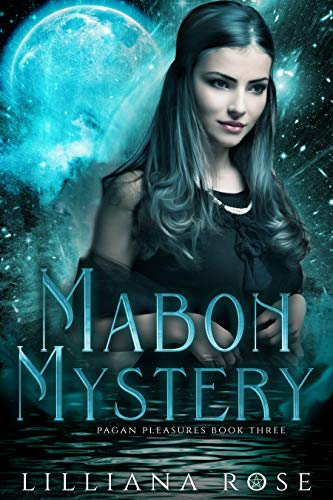 Mabon Mystery (Pagan Pleasures Book 3)  Lilliana Rose