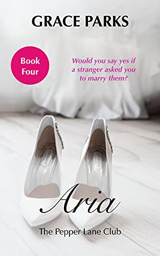 Aria (The Pepper Lane Club Book 4)  Grace Parks