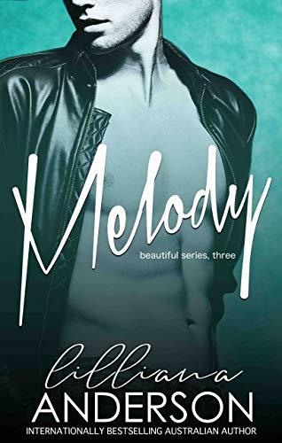 Melody (Beautiful Book 3)  Lilliana Anderson