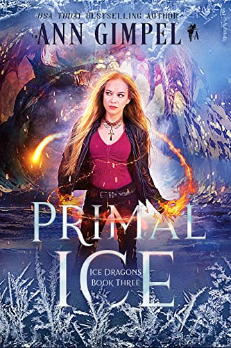 Primal Ice: Paranormal Fantasy (Ice Dragons Book 3)  Ann Gimpel