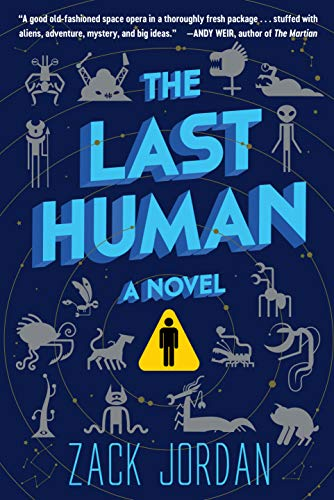The Last Human Zack Jordan