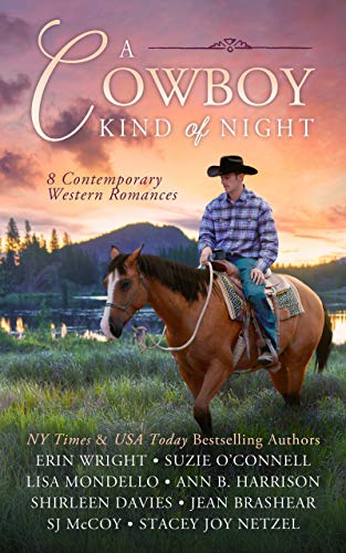 A Cowboy Kind of Night: 8 Contemporary Western Romances Erin Wright , Suzie O'Connell , et al.