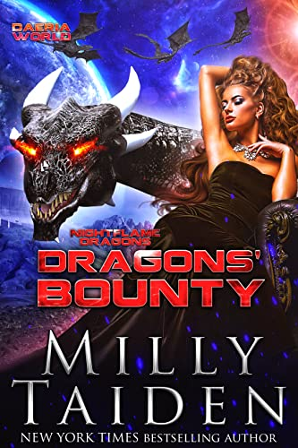 Dragons' Bounty: Paranormal Fantasy Dragon Romance (Nightflame Dragons Book 3) Milly Taiden