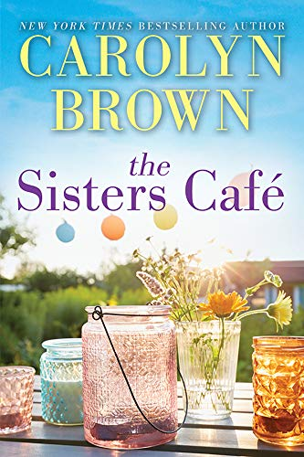 The Sisters Café  Carolyn Brown