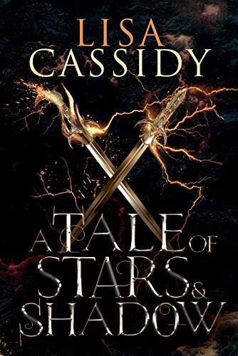 A Tale of Stars and Shadow  Lisa Cassidy