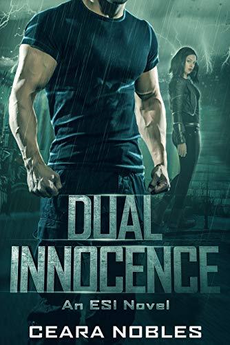 Dual Innocence: An ESI Novel Ceara Nobles