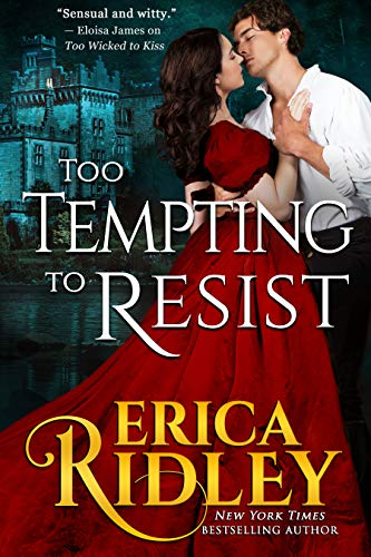 Too Tempting to Resist (Gothic Love Stories Book 3)  Erica Ridley