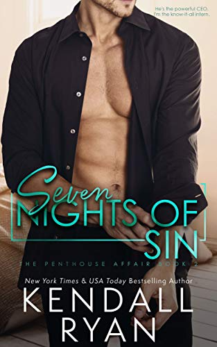 Seven Nights of Sin (Penthouse Affair Book 2)  Kendall Ryan