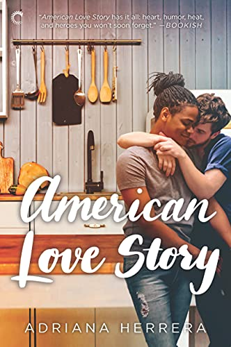 American Love Story (Dreamers Book 3) Adriana Herrera