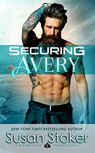 Securing Avery (SEAL of Protection: Legacy Book 5)  Susan Stoker
