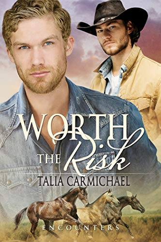Worth the Risk (Encounters Book 3)  Talia Carmichael