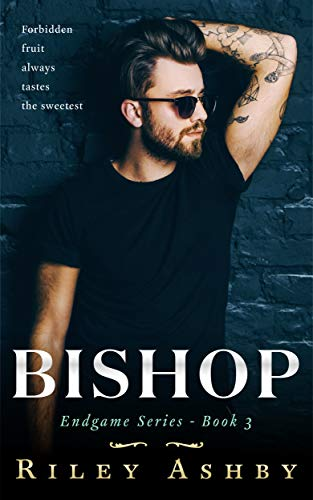 Bishop (Endgame Book 3) Riley Ashby