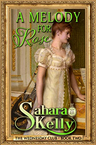 A Melody for Rose (The Wednesday Club Book 2)  Sahara Kelly