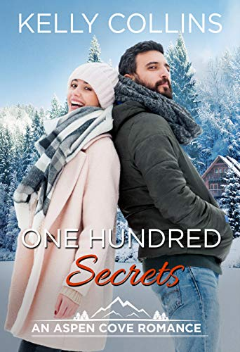 One Hundred Secrets (An Aspen Cove Romance Book 10) Kelly Collins