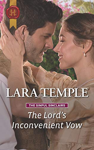 The Lord's Inconvenient Vow (The Sinful Sinclairs Book 3)  Lara Temple