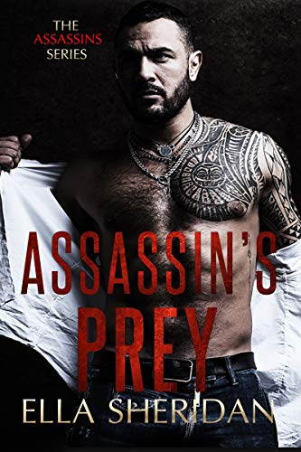 Assassin's Prey (Assassins Book 3)   Ella Sheridan