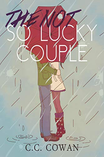 The Not So Lucky Couple C.C. Cowan