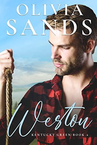 Weston (Kentucky Green Book 4) Olivia Sands