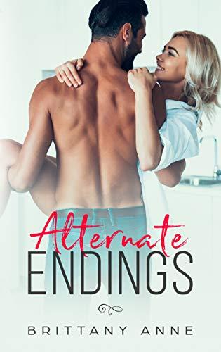 Alternate Endings Brittany Anne