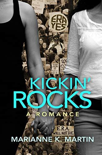Kickin' Rocks Marianne K. Martin