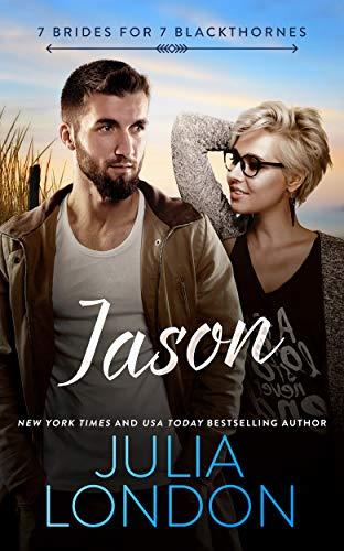 Jason (7 Brides for 7 Blackthornes Book 2) Julia London
