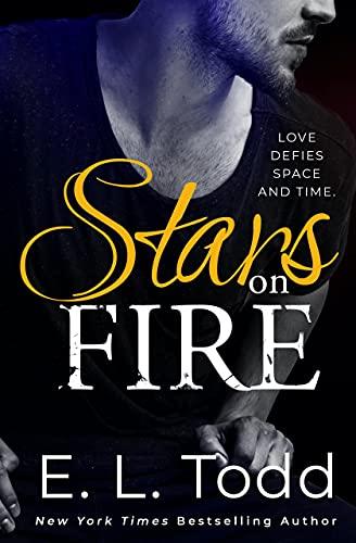 Stars On Fire E. L. Todd