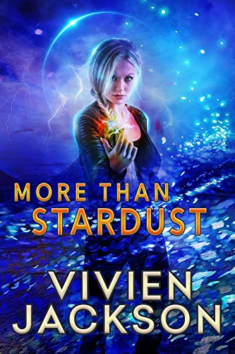 More Than Stardust (Wanted and Wired Book 3)  Vivien Jackson
