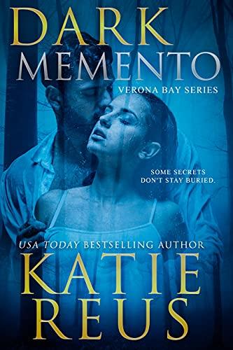 Dark Memento (Verona Bay Book 1)  Katie Reus