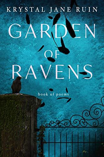 Garden of Ravens Krystal Jane Ruin