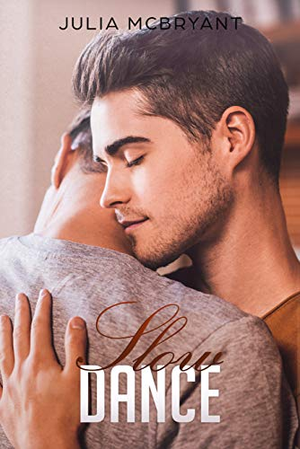 Slow Dance: Crispin and Wills (Southern Seduction Book 3)  Julia McBryant