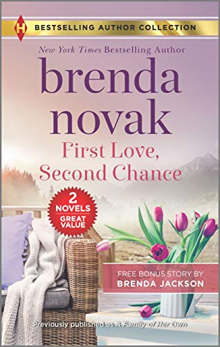 First Love, Second Chance & Temperatures Rising  Brenda Novak and Brenda Jackson