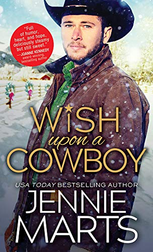 Wish Upon a Cowboy (Cowboys of Creedence Book 4) Jennie Marts