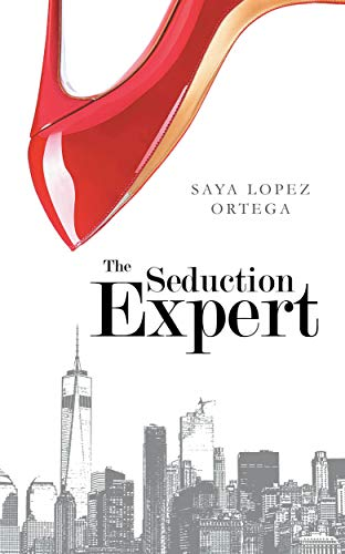 The Seduction Expert  Saya Lopez Ortega