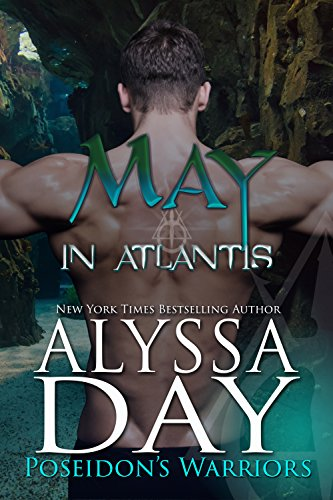 May in Atlantis: Poseidon's Warriors  Alyssa Day