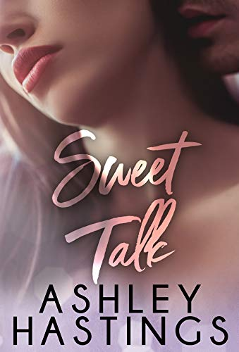 Sweet Talk  Ashley Hastings