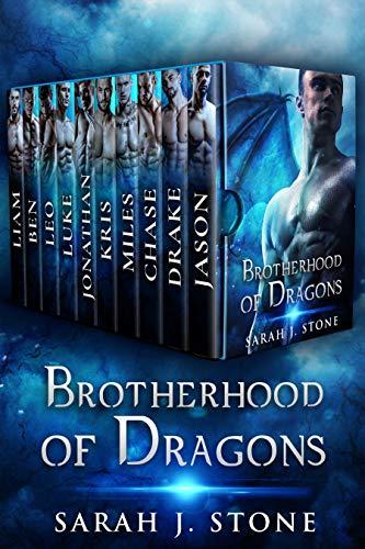 Brotherhood of Dragons  Sarah J. Stone