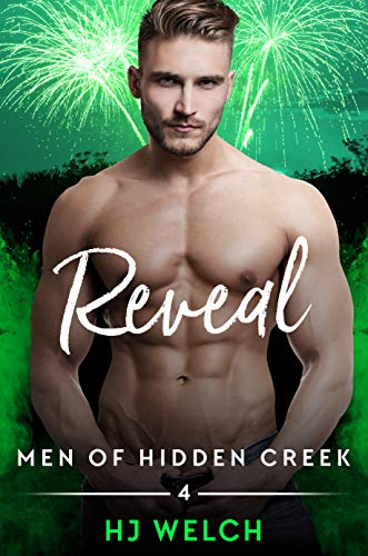 Reveal (Men of Hidden Creek Season 4)   HJ Welch