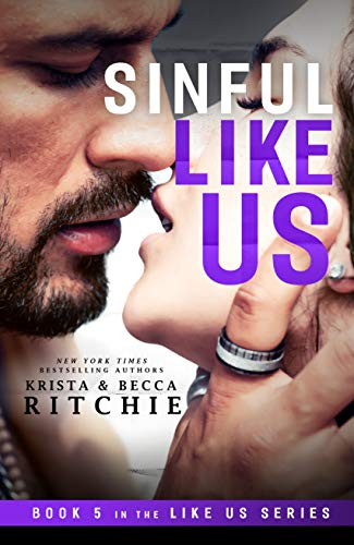 Sinful Like Us (Like Us Series: Billionaires & Bodyguards Book 5)  Krista Ritchie and Becca Ritchie