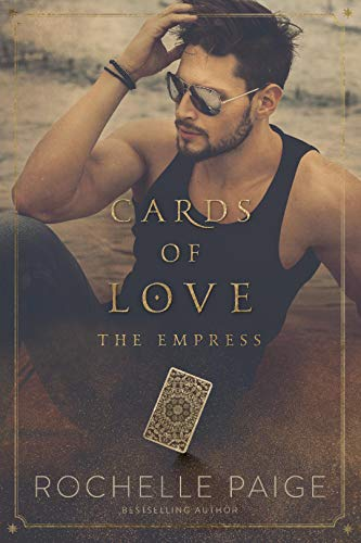 Cards of Love: The Empress Rochelle Paige