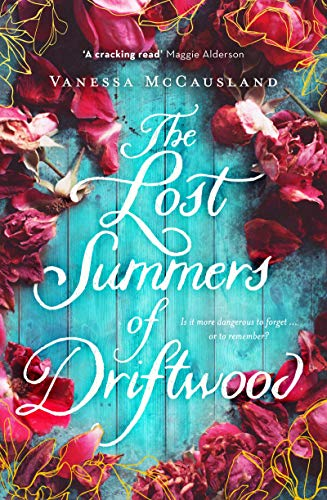 The Lost Summers of Driftwood  Vanessa McCausland