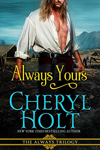 Always Yours (ALWAYS trilogy Book 2)  Cheryl Holt