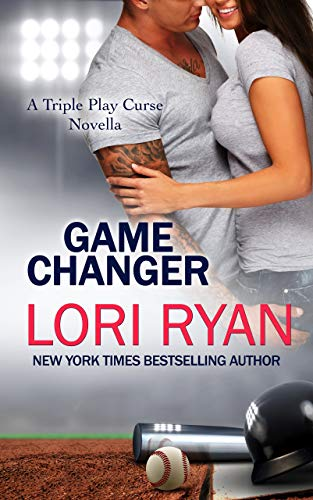Game Changer: A Triple Play Curse Novella  Lori Ryan