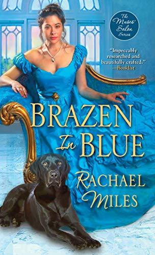 Brazen in Blue (The Muses' Salon Series Book 5) Rachael Miles