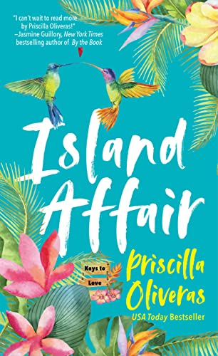 Island Affair (Keys to Love Book 1)  Priscilla Oliveras